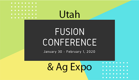 Utah Fusion Conference and Ag Expo